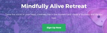Mindfully Alive Retreat