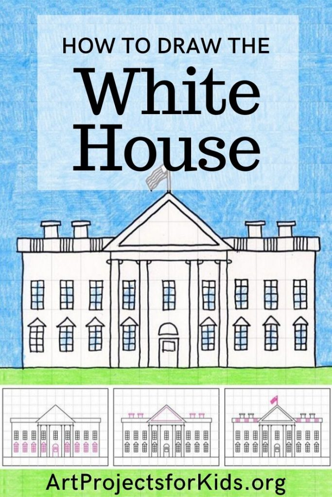 Kids House Drawing: Draw The White House · Art Projects For Kids