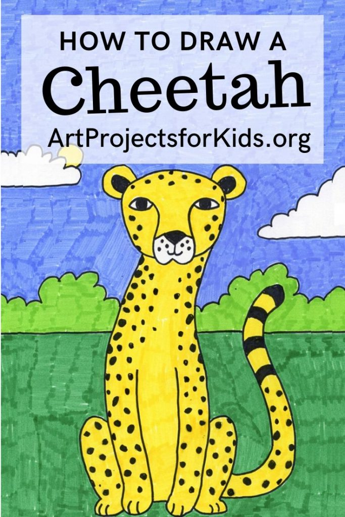 How to Draw a Cheetah · Art Projects for Kids